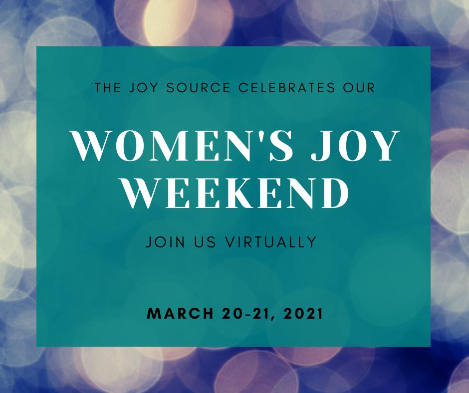 The Joy Source - Women's Joy Weekend